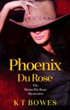Phoenix Du Rose book summary, reviews and downlod