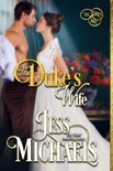 The Duke's Wife book summary, reviews and download