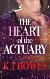 The Heart of The Actuary book summary, reviews and downlod