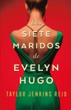 Los siete maridos de Evelyn Hugo book summary, reviews and downlod