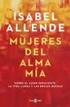 Mujeres del alma mía book summary, reviews and download