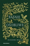 Baśnie osobliwe book summary, reviews and downlod