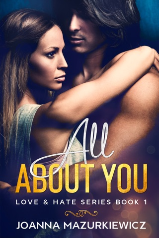 All About You (Love & Hate Series Book 1) by Joanna Mazurkiewicz E-Book Download
