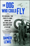 The Dog Who Could Fly book summary, reviews and download