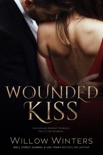 Wounded Kiss book summary, reviews and download