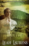 Mail Order Brides and The Doctor (A Western Romance Book) book summary, reviews and download