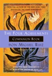 The Four Agreements Companion Book book summary, reviews and downlod