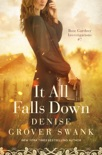 It All Falls Down book summary, reviews and download