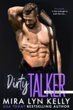Dirty Talker book summary, reviews and download