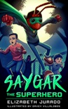 Saygar the Superhero book summary, reviews and download