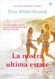 La nostra ultima estate book summary, reviews and downlod
