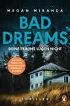 BAD DREAMS – Deine Träume lügen nicht book summary, reviews and downlod