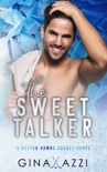 The Sweet Talker book summary, reviews and download