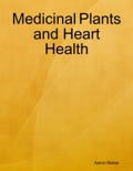 Medicinal Plants and Heart Health book summary, reviews and download