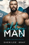 Solitary Man (The Smith Brothers #3) book summary, reviews and downlod