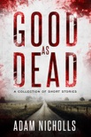 Good as Dead book summary, reviews and downlod
