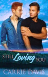 Still Loving You book summary, reviews and download