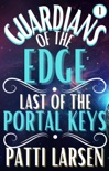 Guardians of the Edge: Last of the Portal Keys book summary, reviews and download