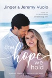 The Hope We Hold book summary, reviews and download