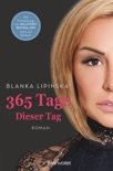 365 Tage - Dieser Tag book summary, reviews and downlod