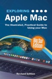 Exploring Apple Mac: Big Sur Edition