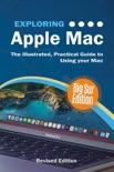 Exploring Apple Mac: Big Sur Edition book summary, reviews and downlod