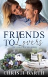 Friends To Lovers book summary, reviews and download
