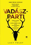 Vadászparti book summary, reviews and downlod
