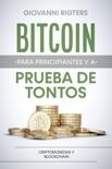 Bitcoin para principiantes y a prueba de tontos resumen del libro