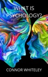 What is Psychology? book summary, reviews and download