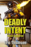 Deadly Intent book summary, reviews and download