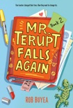 Mr. Terupt Falls Again book summary, reviews and download