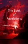 The Book of Revelations A Personal Study book summary, reviews and download