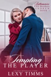 Tempting the Player book summary, reviews and download
