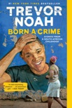 Born a Crime book summary, reviews and download