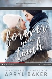 Forever Your Touch book summary, reviews and downlod