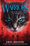 Warriors: The Broken Code #5: The Place of No Stars book synopsis, reviews