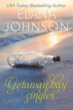 Getaway Bay Singles book summary, reviews and downlod