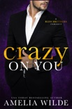 Crazy on You book summary, reviews and downlod