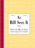 As Bill Sees It book summary, reviews and downlod