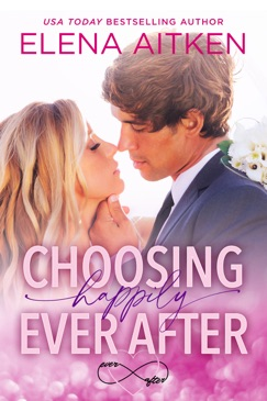 Choosing Happily Ever After E-Book Download