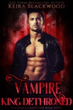 Vampire King Dethroned book summary, reviews and downlod
