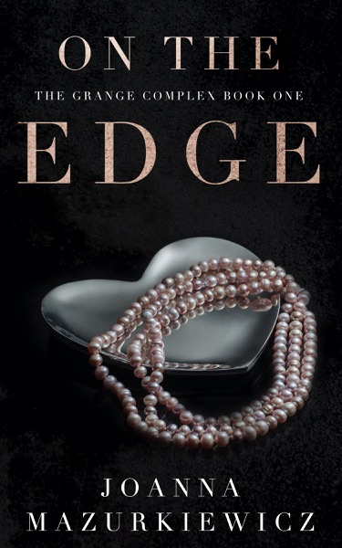 On the Edge by Joanna Mazurkiewicz Book Summary, Reviews and E-Book Download