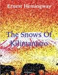 The Snows of Kilimanjaro book summary, reviews and downlod