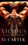 Vicious: A Dark Irish Mafia Romance book summary, reviews and download