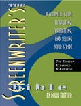 The Screenwriter's Bible, 7th edition book summary, reviews and download