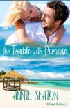 The Trouble with Paradise book summary, reviews and downlod