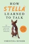 How Stella Learned to Talk book summary, reviews and download