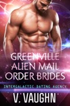 Greenville Alien Mail Order Brides - Complete Collection book summary, reviews and downlod