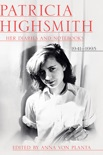 Patricia Highsmith: Her Diaries and Notebooks: 1941-1995 book summary, reviews and downlod